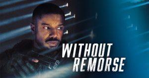 รีวิวภาพยนต์ เรื่อง Tom Clancy's Without Remorse